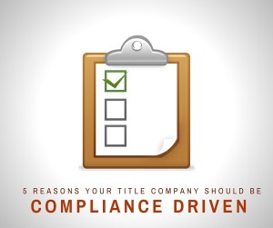 compliance driven title company
