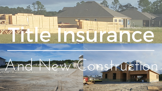 Why you need title insurance when mortgaging new construction for New home construction insurance