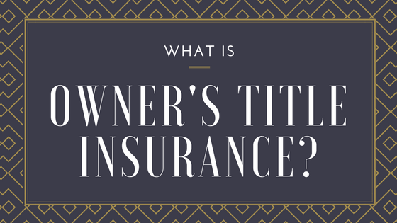 What is Owner's Title Insurance? | Guardian Title & Trust ...